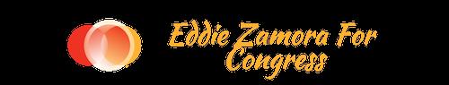 Eddie Zamora For Congress